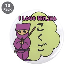 "I Love Ninjas 3.5"" Button (10 pack)"