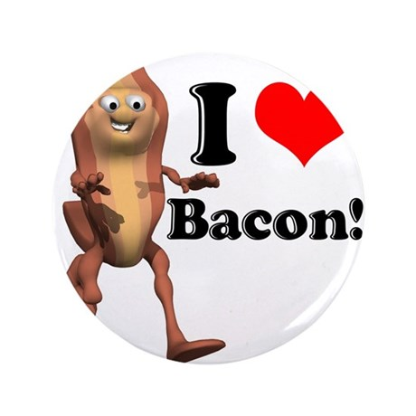 """I Heart (Love) Bacon 3.5"""" Button (100 pack)"""