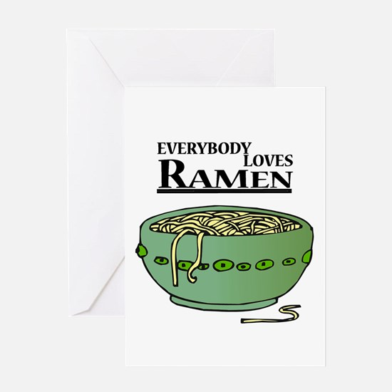 Everybody Loves Ramen (noodle Greeting Card