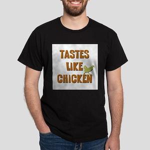 Tastes Like Chicken Dark T-Shirt