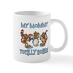 My Mommy totally rocks Mug