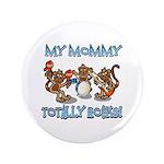 My Mommy totally rocks 3.5