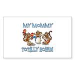 My Mommy totally rocks Sticker (Rectangle 10 pk)