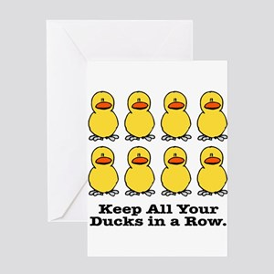 Keep Your Ducks in a Row Greeting Card
