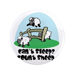 """Can't Sleep? Count Sheep 3.5"""" Button"""
