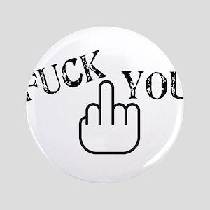 """Fuck You 3.5"""" Button"""