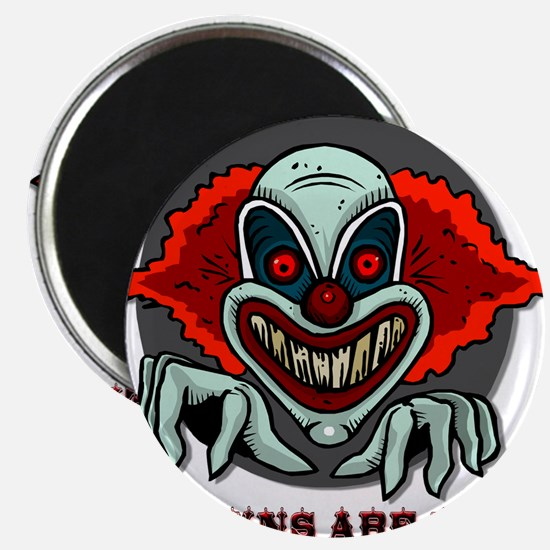 """Clowns are Evil 2.25"""" Magnet (10 pack)"""