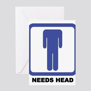 Needs Head Greeting Card