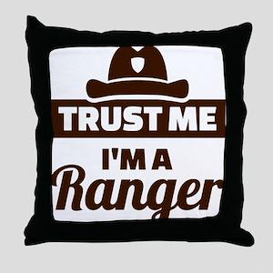 Trust me I'm a ranger Throw Pillow
