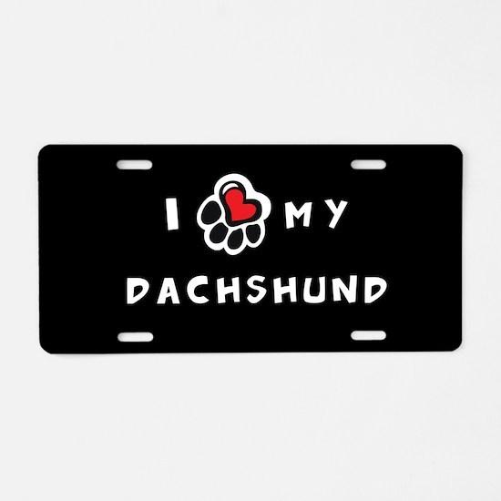 I *heart* My Dachshund Aluminum License Plate