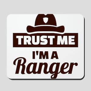 Trust me I'm a ranger Mousepad