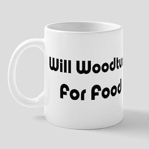 Will Woodturn For Food Mug