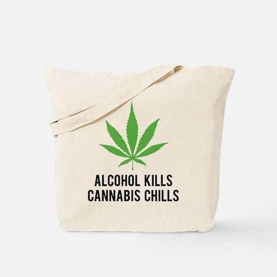 Cannabis Chills Tote Bag