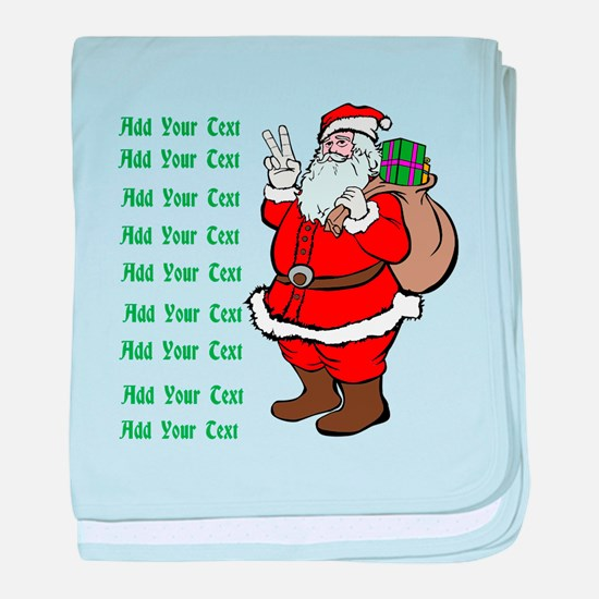 Add Your Own Text Santa baby blanket