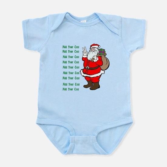 Add Your Own Text Santa Infant Bodysuit