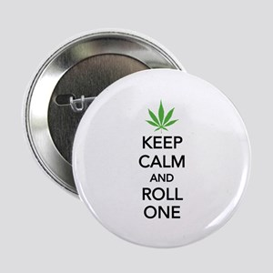 """Keep calm and roll one 2.25"""" Button"""