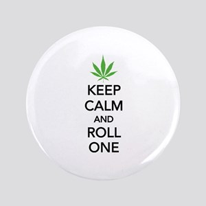 """Keep calm and roll one 3.5"""" Button"""