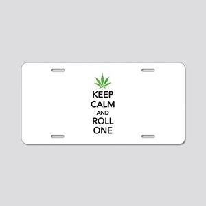 Keep calm and roll one Aluminum License Plate