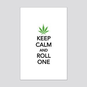 Keep calm and roll one Mini Poster Print