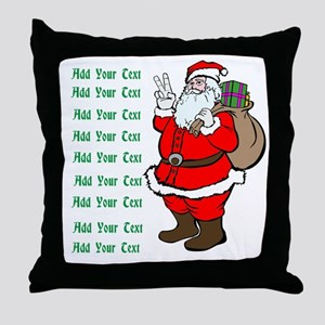 Add Your Own Text Santa Throw Pillow