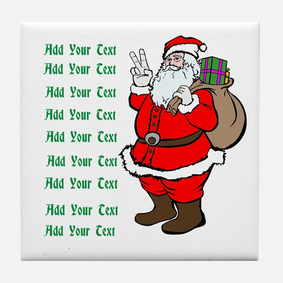Add Your Own Text Santa Tile Coaster