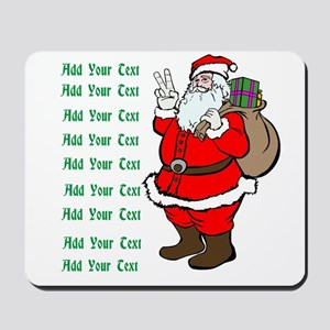 Add Your Own Text Santa Mousepad