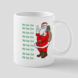 Add Your Own Text Santa Mug