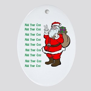 Add Your Own Text Santa Ornament (Oval)