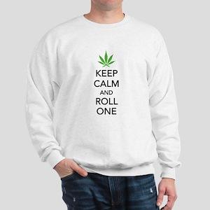 Keep calm and roll one Sweatshirt