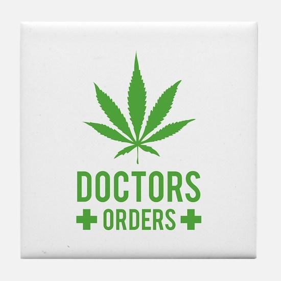Doctors Orders Tile Coaster