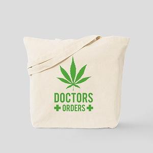 Doctors Orders Tote Bag