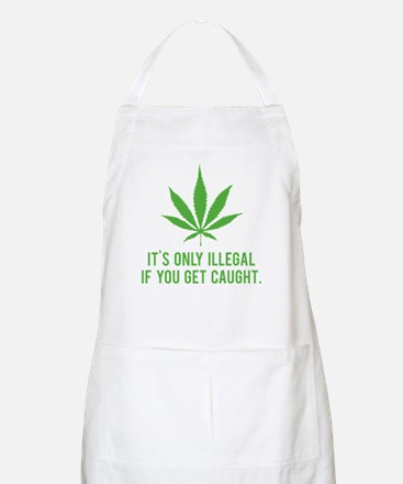 It's only illegal if ... Apron