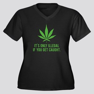 It's only illegal if ... Women's Plus Size V-Neck