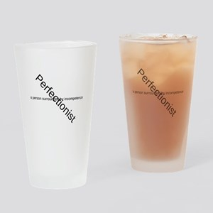 Perfectionist Drinking Glass