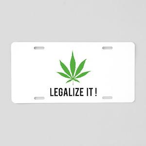 Legalize it ! Aluminum License Plate