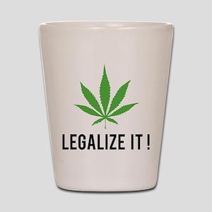 Legalize it ! Shot Glass