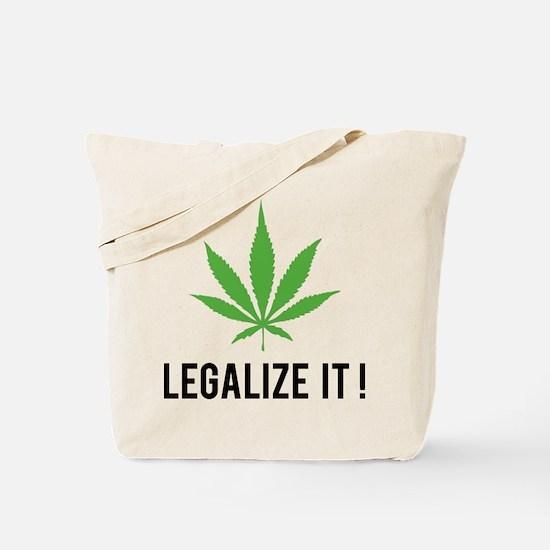 Legalize it ! Tote Bag