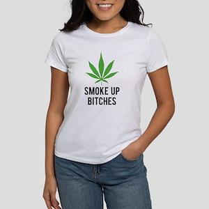 Smoke up bitches Women's T-Shirt