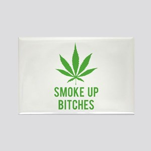 Smoke up bitches Rectangle Magnet