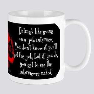 Dating is like... Mug