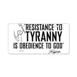 Resistance to Tyranny Aluminum License Plate