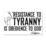 Resistance to Tyranny Car Magnet 20 x 12