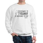 Resistance to Tyranny Sweatshirt