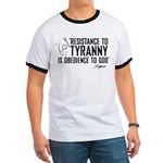 Resistance to Tyranny Ringer T