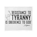Resistance to Tyranny Throw Blanket