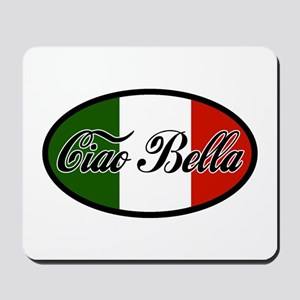 Ciao Bella Mousepad