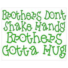 Brothers Hug Poster