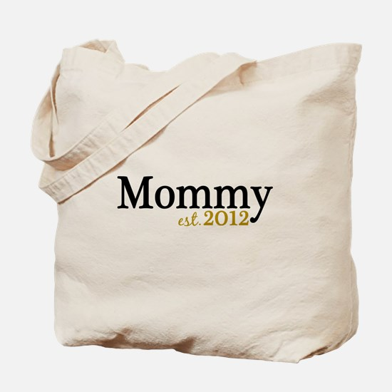 New Mommy Est 2012 Tote Bag