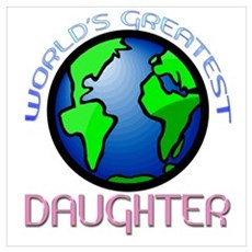 World's Greatest Daughter Poster