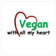 Vegan with all my Heart Poster